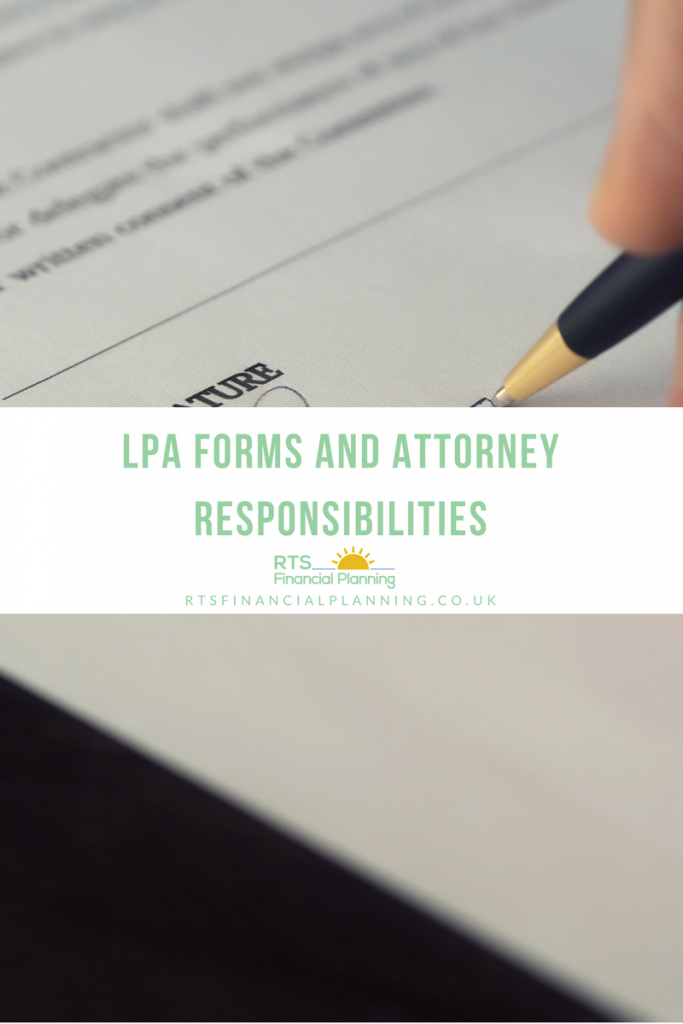 Lpa Forms And Attorney Responsibilities What You Need To Know